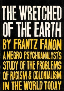 Cover of Frantz Fanon's The Wretched of the Earth